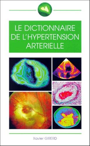 Xavier Girerd - Le dictionnaire de l'hypertension artérielle.
