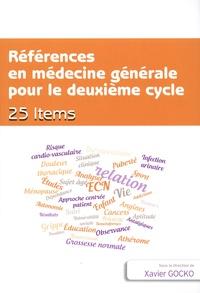 Xavier Gocko - Références en médecine générale pour le deuxième cycle - 25 items.