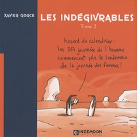 Xavier Gorce - Les indégivrables Tome 2 : .