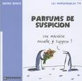 Xavier Gorce - Les indégivrables Tome 4 : Parfums de suspicion.