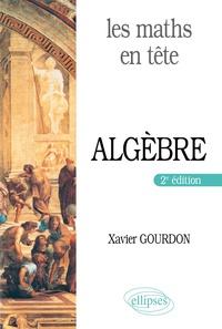 Xavier Gourdon - Algèbre - Mathématiques pour MP*.