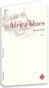 Xavier Grall - Africa blues.