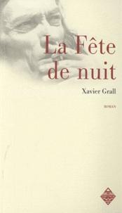 Xavier Grall - La Fête de nuit.