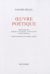Xavier Grall - Oeuvre poétique.
