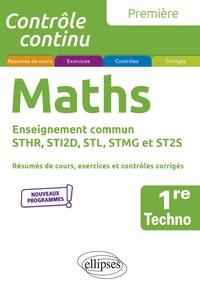 Xavier Grand-Jacquot - Mathématiques 1re technologique enseignement commun STHR, STI2D, STL, STMG et ST2S.