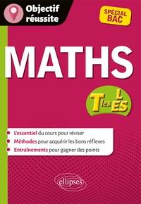 Xavier Grand-Jacquot - Maths Tles ES et L - Spécial Bac.