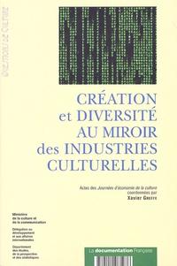 Xavier Greffe - Création et diversité au miroir des industries culturelles - Actes des Journées d'économie de la culture des 12 et 13 janvier 2006.