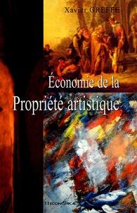 Xavier Greffe - Economie de la propriété artistique.