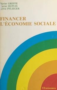 Xavier Greffe et Xavier Dupuis - Financer l'économie sociale : travail et société.
