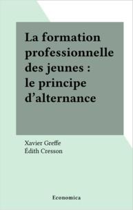 Xavier Greffe - La formation professionnelle des jeunes - Le principe d'alternance.