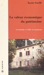 Xavier Greffe - La valeur économique du patrimoine.