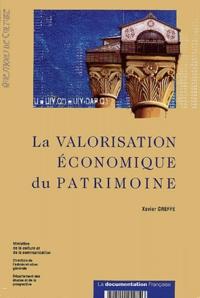 Xavier Greffe - La valorisation économique du patrimoine.