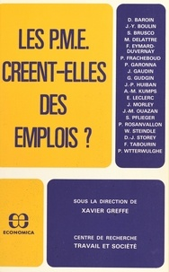 Xavier Greffe - Les P.M.E. créent-elles des emplois ?.