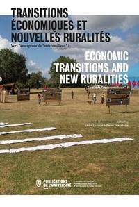 """Xavier Guillot et Pieter Versteegh - Transitions économiques et nouvelles ruralités - Vers l'émergence de """"métromilieux"""" ?."""