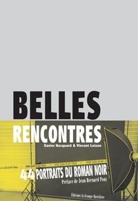 Xavier Hacquard - Belles Rencontres.
