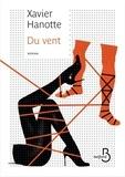 Xavier Hanotte - Du vent.