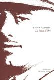 Xavier Hanotte - La Nuit d'Ors - Fantaisie dramatique en trois tableaux.