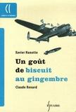 Xavier Hanotte et Claude Renard - Un goût de bisuit au gingembre - (L'architecte du désastre).