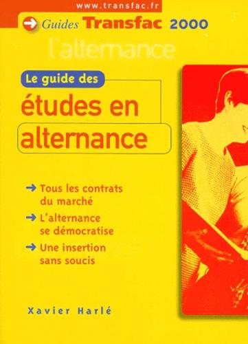 Xavier Harle - Le guide des études en alternance.
