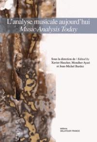 Xavier Hascher et Mondher Ayari - L'analyse musicale aujourd'hui.