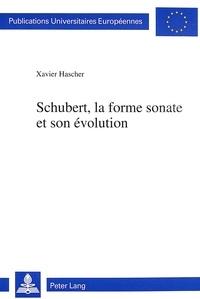 Xavier Hascher - Schubert, la forme sonate et son évolution.