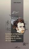Xavier Hascher - Symbole et fantasme dans l'adagio du quintette à cordes de Schubert.