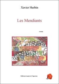 Xavier Hurbin - Les mendiants.