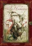 Xavier Hussön - Merveilles et Légendes de Merlin l'Enchanteur.
