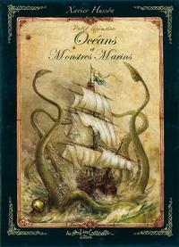 Xavier Hussön - Petit grimoire des océans et monstres marins.