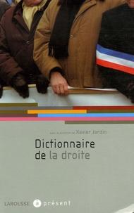 Xavier Jardin et Frédéric Fogacci - Dictionnaire de la droite.