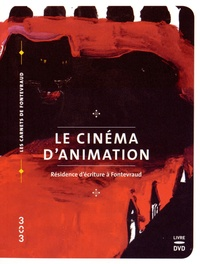 Xavier Kawa-Topor - Le cinéma d'animation - Résidence d'écriture à Fontevraud. 1 DVD