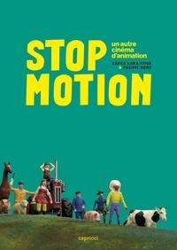 Xavier Kawa-Topor et Philippe Moins - Stop motion - Un autre cinéma d'animation.