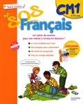 Xavier Knowles et Danielle Hamon - Sos français Tout le primaire CM1.