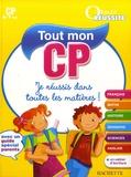 Xavier Knowles et Yann Cordonnier - Tout mon CP - 6-7 Ans.