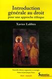 Xavier Labbée - Introduction générale au droit - Pour une approche éthique.