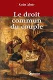Xavier Labbée - Le droit commun du couple.
