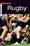 Xavier Lacarce - Petite histoire du rugby.