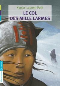 Téléchargement gratuit de l'ebook au format pdf Le col des mille larmes (French Edition) CHM iBook RTF