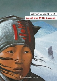 Xavier-Laurent Petit - Le col des Mille Larmes.