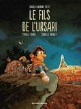 Xavier-Laurent Petit - Le fils de l'Ursari.