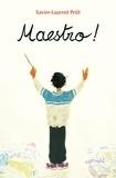Xavier-Laurent Petit - Maestro !.