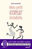 Xavier-Laurent Petit - Mon petit coeur imbécile.