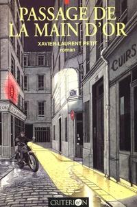 Xavier-Laurent Petit - Passage de la Main d'Or.