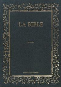 Xavier-Laurent Salvador - La Bible - Historiale. La Genèse, l'Exode, le Lévitique, Le Deutéronome, Les nombres, Josué, Les juges, Les Roy.