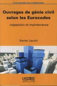 Xavier Lauzin - Ouvrages de génie civil selon les Eurocodes - Inspection et maintenance.