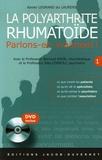 Xavier Legrand du Laurens - La polyarthrite rhumatoïde. 1 DVD