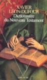 Xavier Léon-Dufour - Dictionnaire du Nouveau Testament.