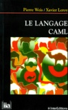 Xavier Leroy et Pierre Weis - Le langage Caml.