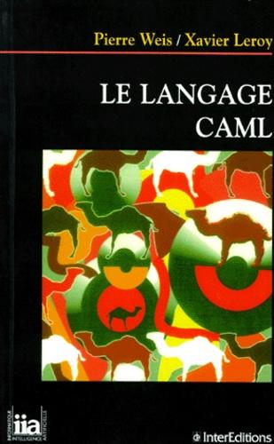 Xavier Leroy et Pierre Weis - Le langage Caml.