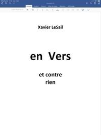 Xavier LeSail - En Vers et contre rien.
